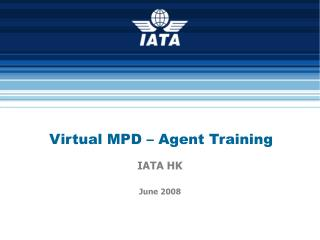 Virtual MPD – Agent Training