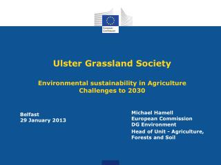 Ulster Grassland Society Environmental sustainability in Agriculture Challenges to 2030