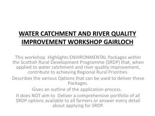 WATER CATCHMENT AND RIVER QUALITY IMPROVEMENT WORKSHOP GAIRLOCH