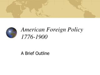 American Foreign Policy 1776-1900