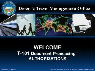 WELCOME   T-101  Document Processing � AUTHORIZATIONS