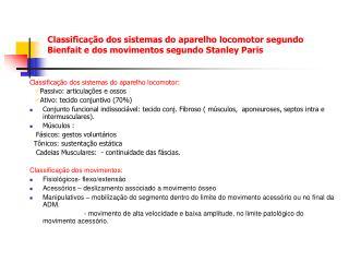 Classificação dos sistemas do aparelho locomotor segundo Bienfait e dos movimentos segundo Stanley Paris