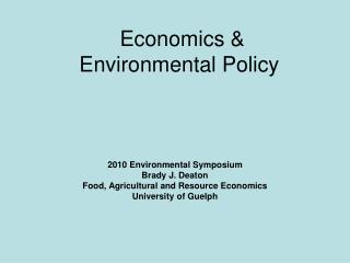 Economics &  Environmental Policy