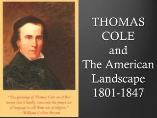 THOMAS COLE  and The American  Landscape 1801-1847