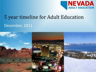5 year timeline for Adult Education