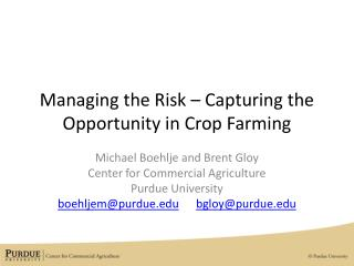 Managing the Risk – Capturing the Opportunity in Crop Farming