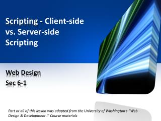Scripting -  Client-side vs. Server-side Scripting