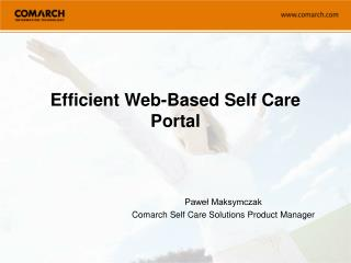 Efficient Web-Based Self Care Portal