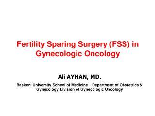 Ali AYHAN, MD.
