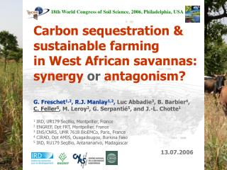 Carbon sequestration & sustainable farming in West African savannas: synergy  or  antagonism?