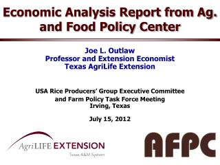 Economic Analysis Report from Ag. and Food Policy Center