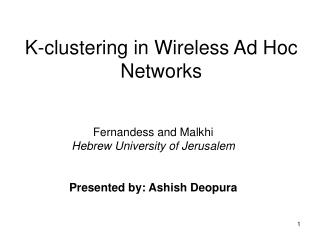 K-clustering in Wireless Ad Hoc Networks