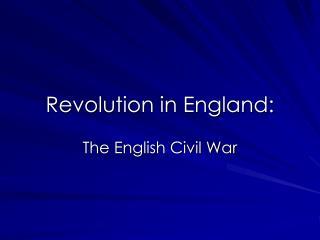 Revolution in England: