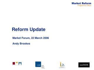 Reform Update