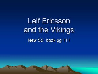 Leif Ericsson and the Vikings
