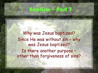 Baptism – Part 7