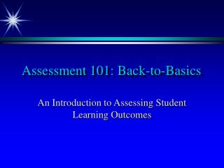 Assessment 101: Back-to-Basics