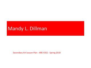 Mandy L. Dillman