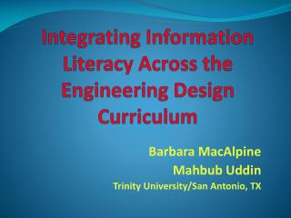 Integrating Information Literacy Across the Engineering Design Curriculum