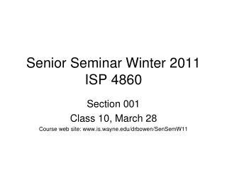 Senior Seminar Winter 2011 ISP 4860