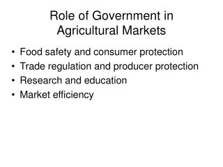 Role of Government in  Agricultural Markets