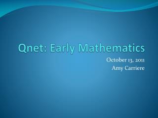 Qnet : Early Mathematics