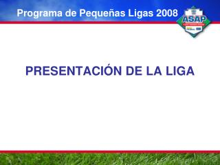 Programa de Peque as Ligas 2008