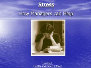 Stress  How Managers can Help