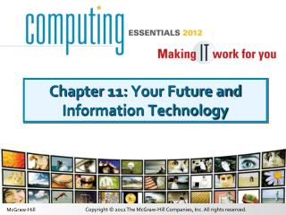 Chapter 11:  Your Future and Information Technology