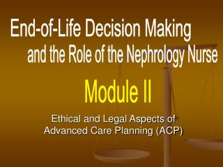 Ethical and Legal Aspects of Advanced Care Planning (ACP)