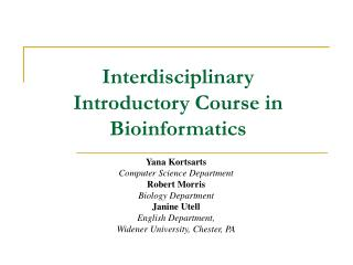 Interdisciplinary Introductory Course in Bioinformatics