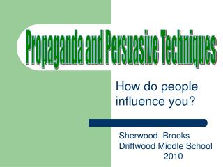 How do people influence you?