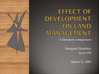 Effect of development on land management
