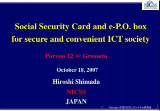 Social Security Card and e-P.O. box for secure and convenient ICT society