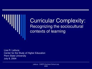 Curricular Complexity: Recognizing the sociocultural contexts of learning