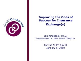 Improving the Odds of Success for Insurance Exchange(s)