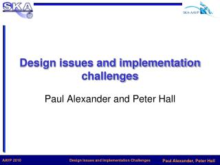 Design issues and implementation challenges