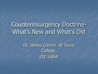 Counterinsurgency Doctrine- What s New and What s Old