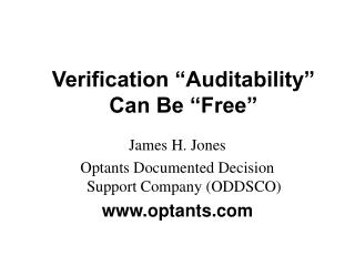 "Verification ""Auditability"" Can Be ""Free"""