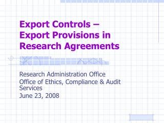 Export Controls –  Export Provisions in Research Agreements