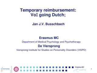 Temporary reimbursement:  Vo I  going Dutch;