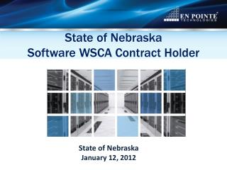 State of Nebraska Software WSCA Contract Holder