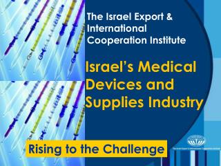 Israel�s Medical Devices and Supplies Industry