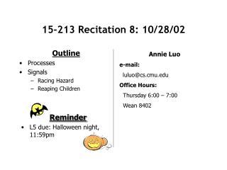 15-213 Recitation 8: 10/28/02