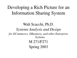 Developing a Rich Picture for an Information Sharing System