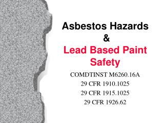 Asbestos Hazards   Lead Based Paint Safety