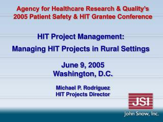 HIT Project Management:  Managing HIT Projects in Rural Settings