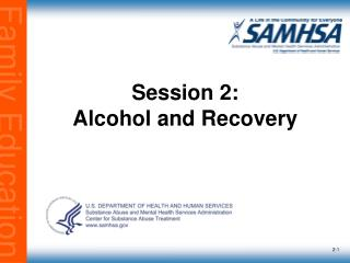 Session 2: Alcohol and Recovery