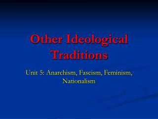 Other Ideological Traditions