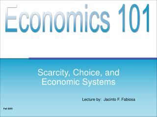 Scarcity, Choice, and Economic Systems